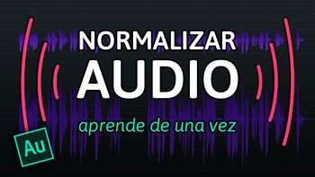 Normalizar audio todo lo que tienes que saber (tutorial adobe audition)