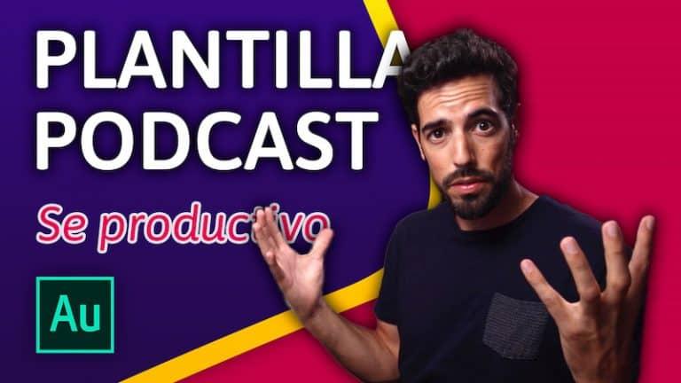 Como crear una plantilla para podcast en Adobe Audition